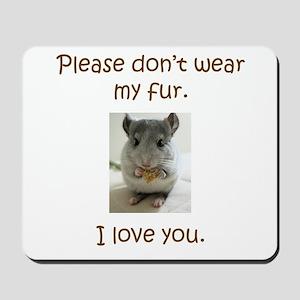Chinchilla No Fur Mousepad