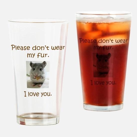 Chinchilla No Fur Drinking Glass