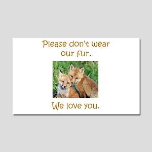 Fox No Fur Car Magnet 20 x 12