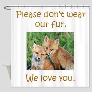 Fox No Fur Shower Curtain