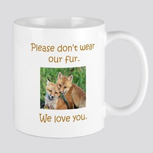 Fox No Fur Mugs