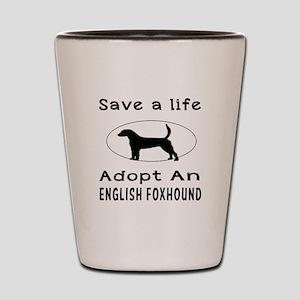 Adopt An English Foxhound Dog Shot Glass