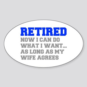retired-now-I-can-do-FRESH-BLUE-GRAY Sticker