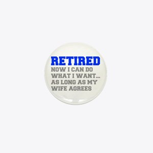 retired-now-I-can-do-FRESH-BLUE-GRAY Mini Button