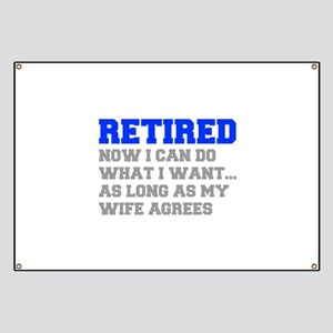 retired-now-I-can-do-FRESH-BLUE-GRAY Banner