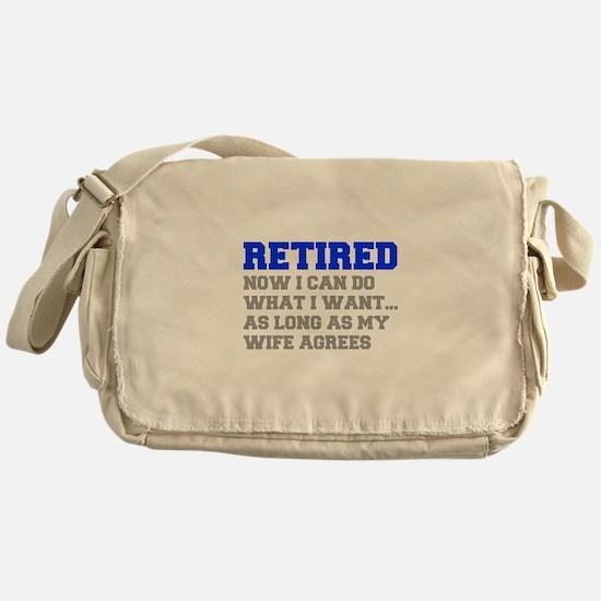 retired-now-I-can-do-FRESH-BLUE-GRAY Messenger Bag