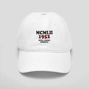 ROMAN NUMERALS - MCMLII - 1952 - STILL GOING STRON
