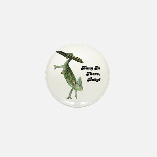 Hang In There Chameleon Mini Button