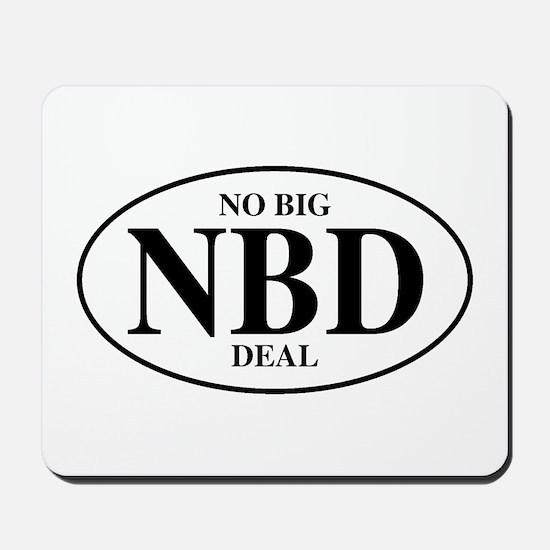 No Big Deal Mousepad