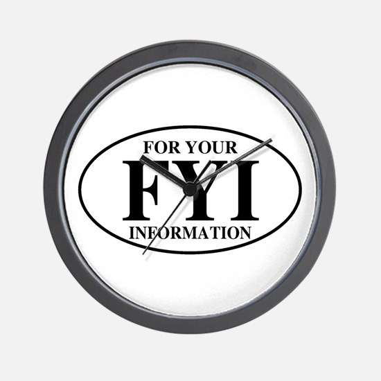 For Your Information Wall Clock