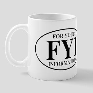 For Your Information Mug