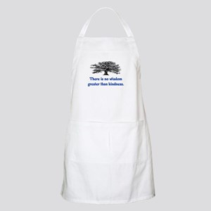 WISDOM GREATER THAN KINDNESS Apron