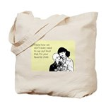 Mother's Favorite Child Tote Bag