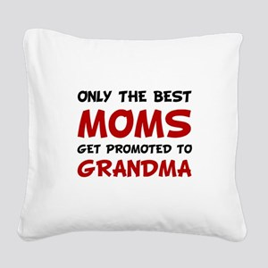Promoted Grandma Square Canvas Pillow