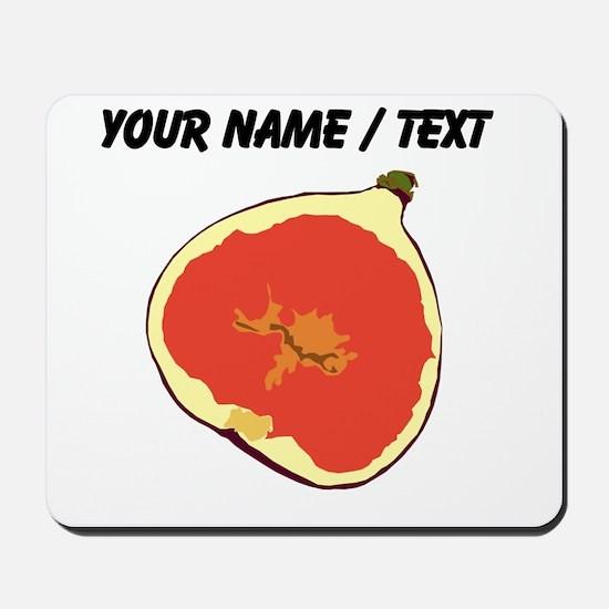 Custom Fig Mousepad