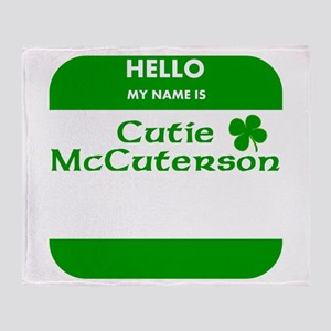 My Name Is Cutie McCuterson Throw Blanket
