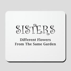 Sisters Garden Mousepad