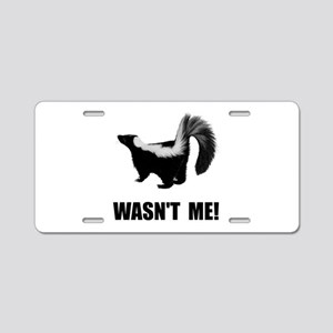 Skunk Wasnt Me Aluminum License Plate