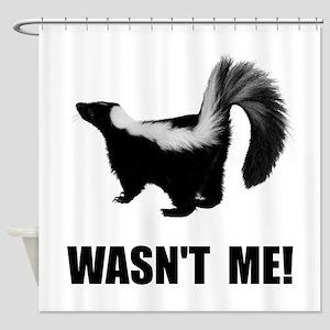 Skunk Wasnt Me Shower Curtain