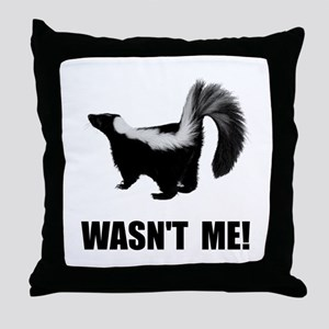 Skunk Wasnt Me Throw Pillow