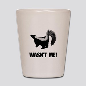 Skunk Wasnt Me Shot Glass