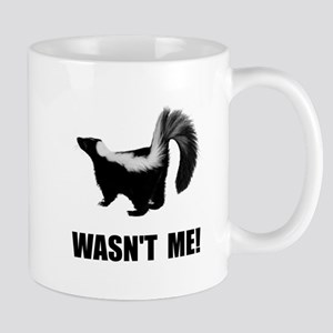 Skunk Wasnt Me Mugs