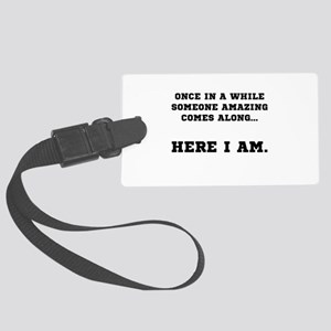Someone Amazing Luggage Tag