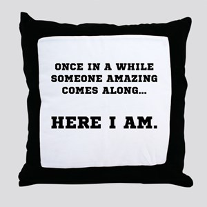 Someone Amazing Throw Pillow