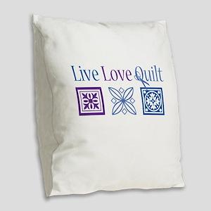 Live Love Quilt Burlap Throw Pillow