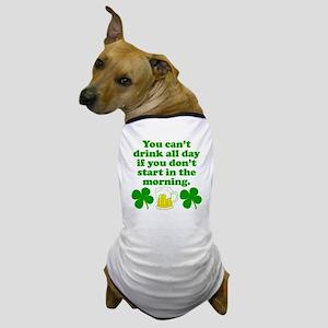 Start In the Morning Dog T-Shirt