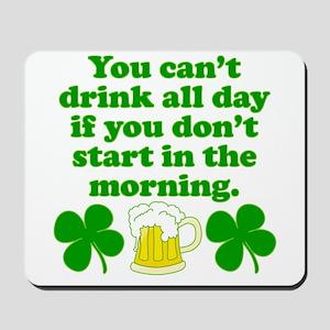 Start In the Morning Mousepad