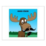 Moose-Stache Small Poster
