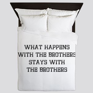 Stays With Brothers Queen Duvet