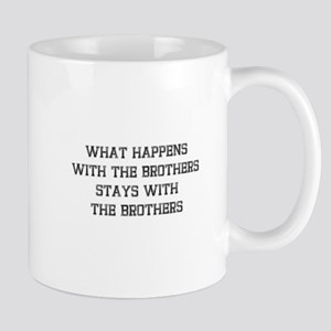 Stays With Brothers Mugs