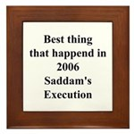 Saddam's Execution Best Thing in 2006 Framed Tile