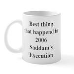 Saddam's Execution Best Thing in 2006 Mug