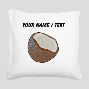 Custom Coconut Shell Square Canvas Pillow