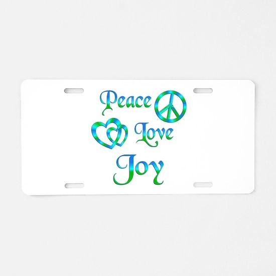 Peace Love Joy Aluminum License Plate