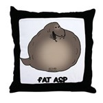Fat Asp Throw Pillow