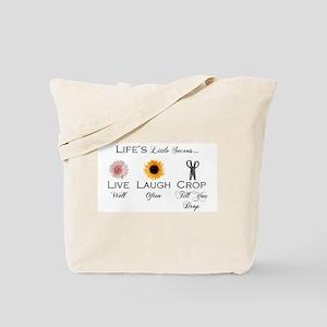 Live. Laugh. Crop. Tote Bag