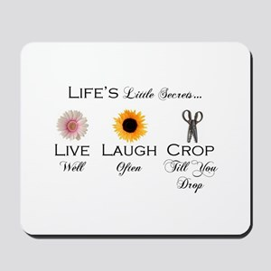 Live.Laugh.Crop. Mousepad