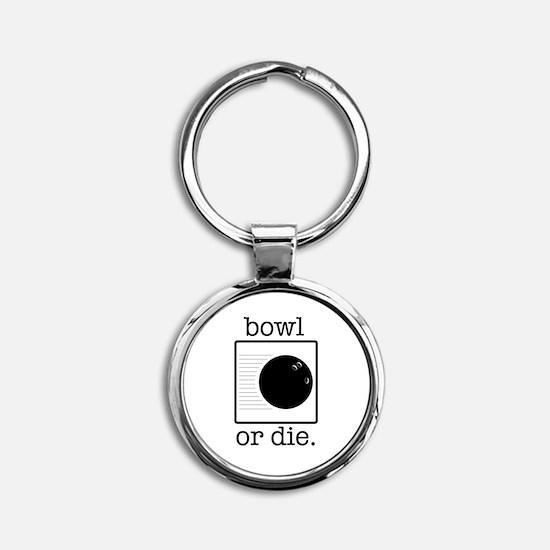 bowl or die. Keychains