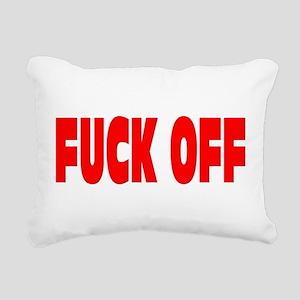 FUCK OFF Rectangular Canvas Pillow