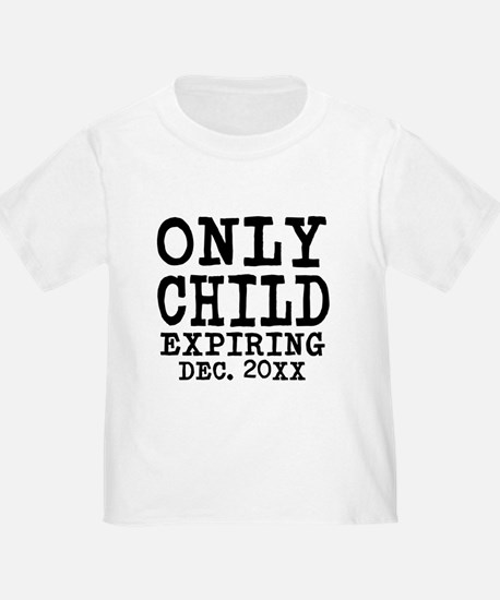 Only Child Expiring T