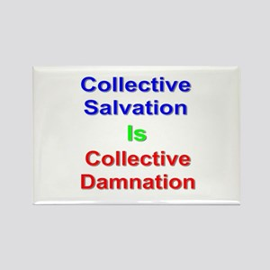 Collective Salvation Is Collective Damnation Magne