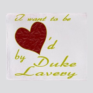 Loved By Duke Lavery Throw Blanket