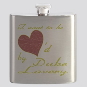 Loved By Duke Lavery Flask