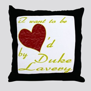 Loved By Duke Lavery Throw Pillow