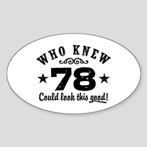 Funny 78th Birthday Sticker (Oval)