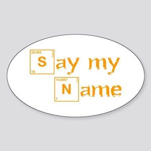 say-my-name-break-orange 2 Sticker